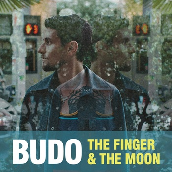 Budo The Finger & The Moon