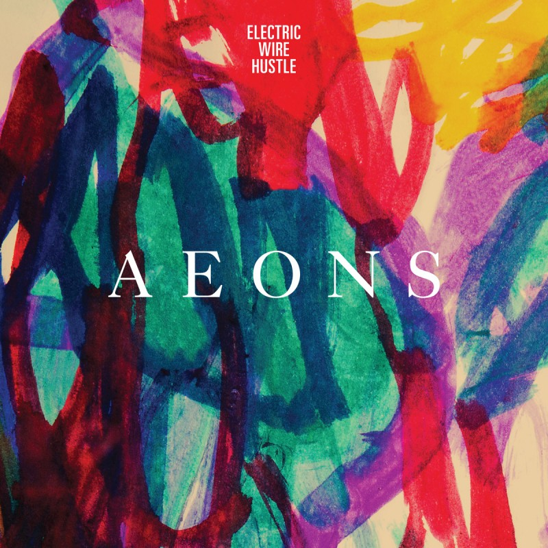 Aeons-Electronic Wire Hustle