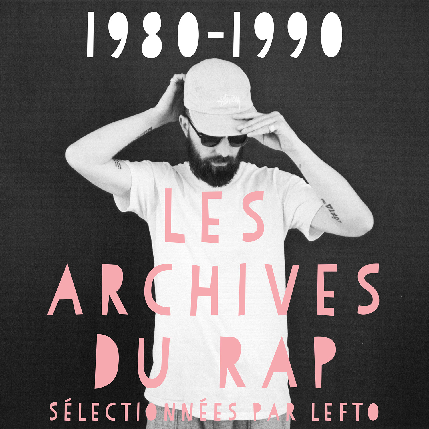 Les Archives du Rap (1980-1990)
