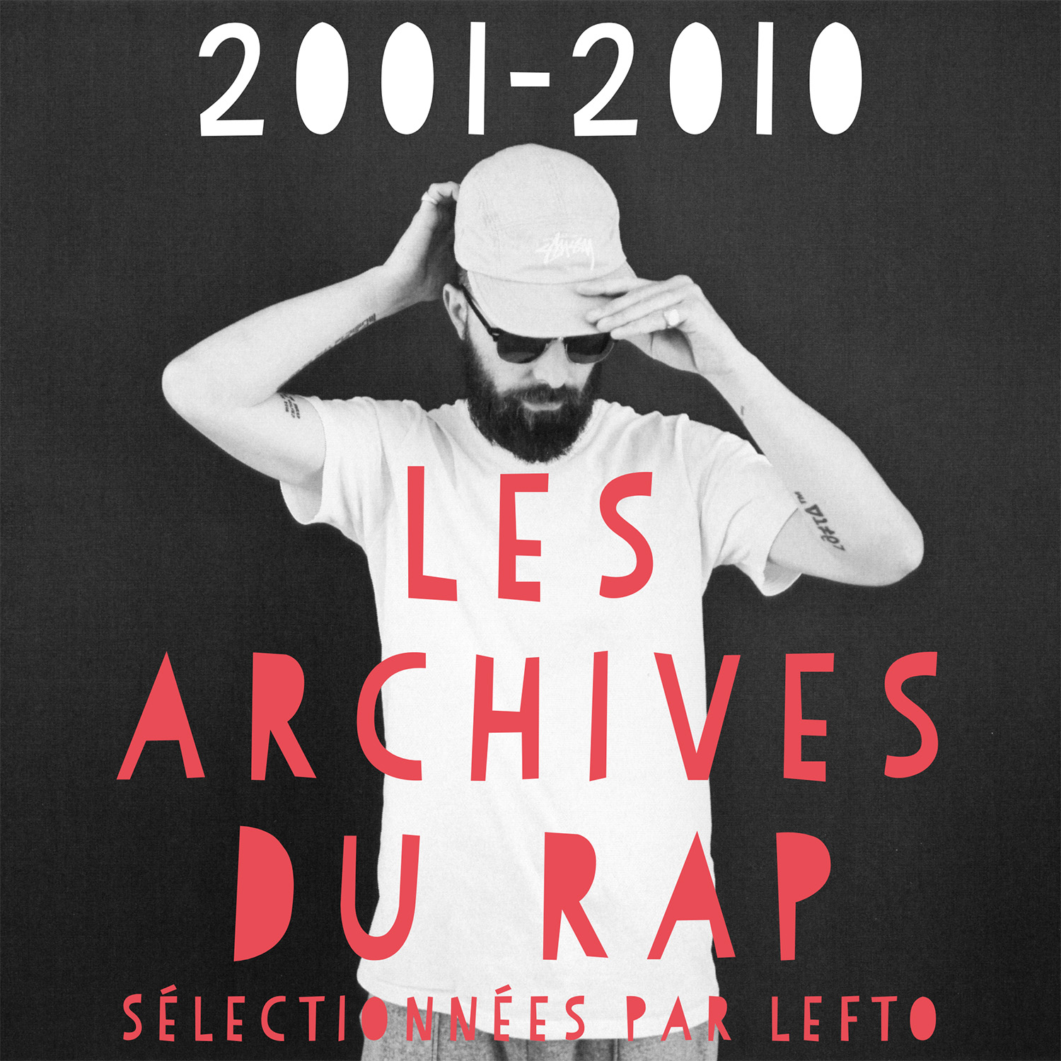 Les Archives du Rap ( 2001-2010)