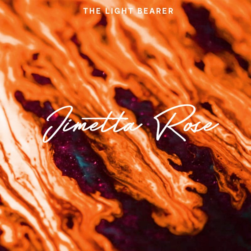 Light Bearer_Jimetta Rose